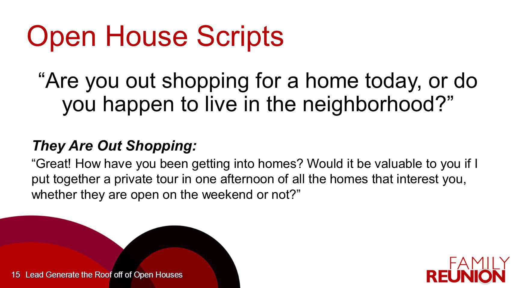 Open House Scripts