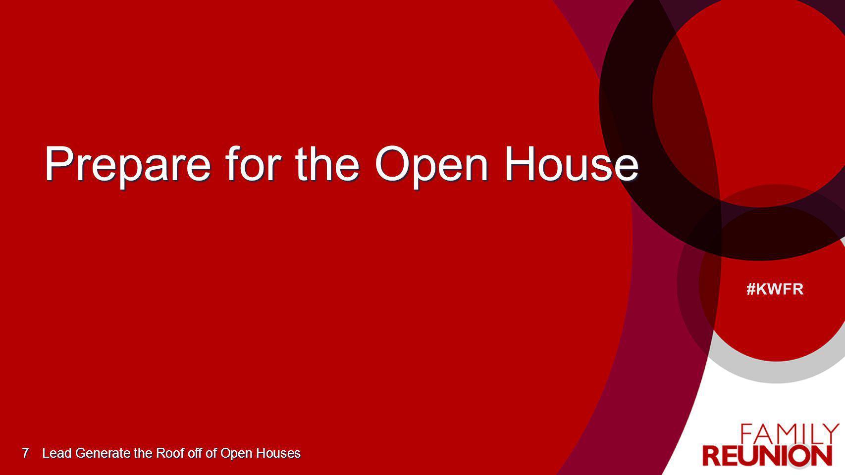 Prepare for the Open House