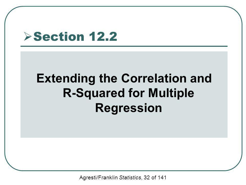 Extending the Correlation and R-Squared for Multiple Regression