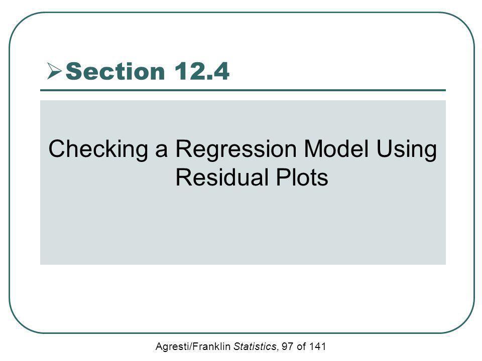 Checking a Regression Model Using Residual Plots