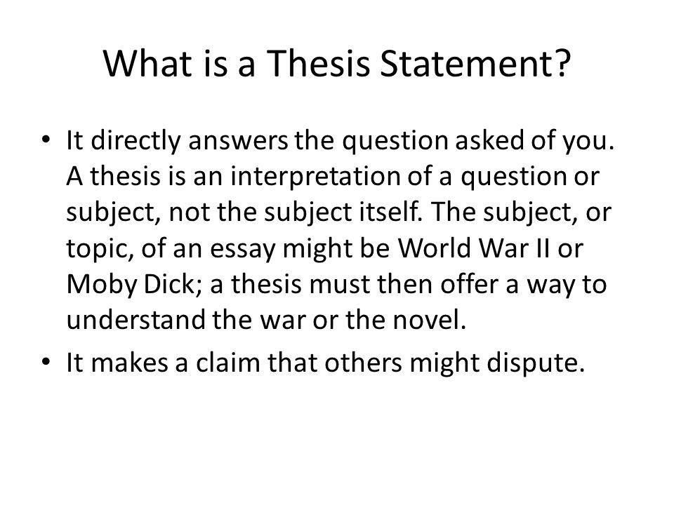 Thesis Statement. Developing A Thesis Statement History Is About ...