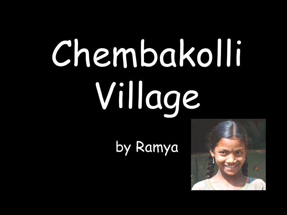 Chembakolli Village by Ramya
