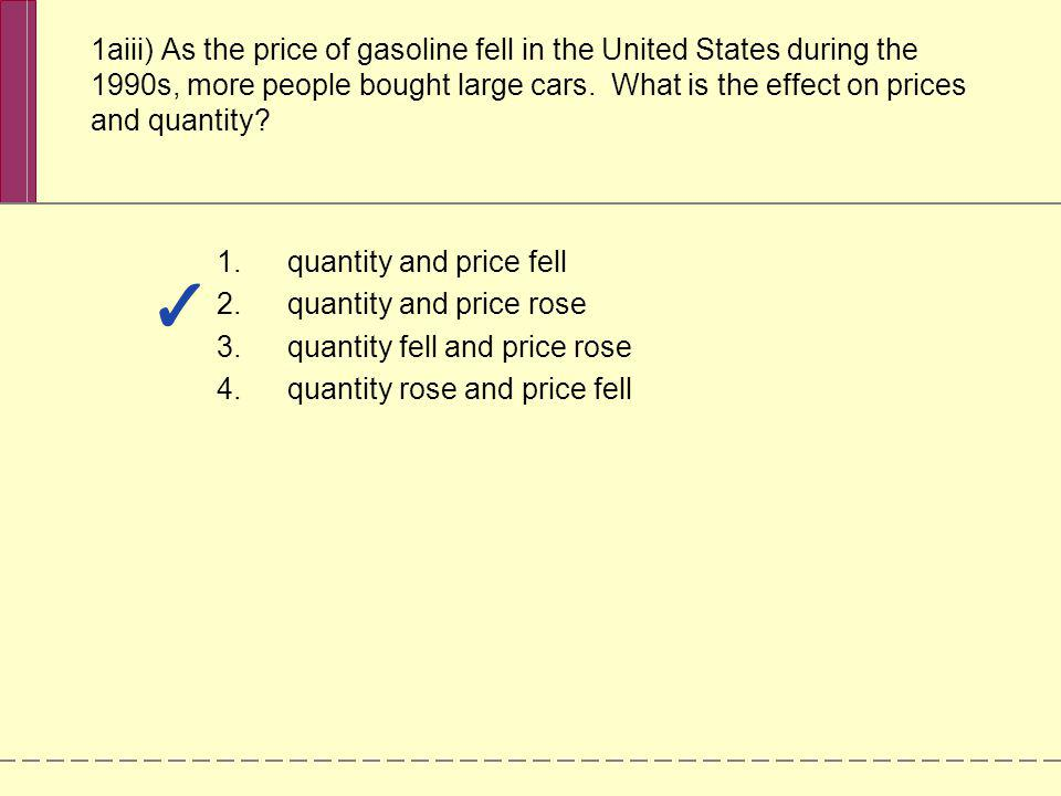 quantity and price fell quantity and price rose