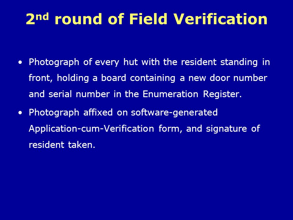 2nd round of Field Verification