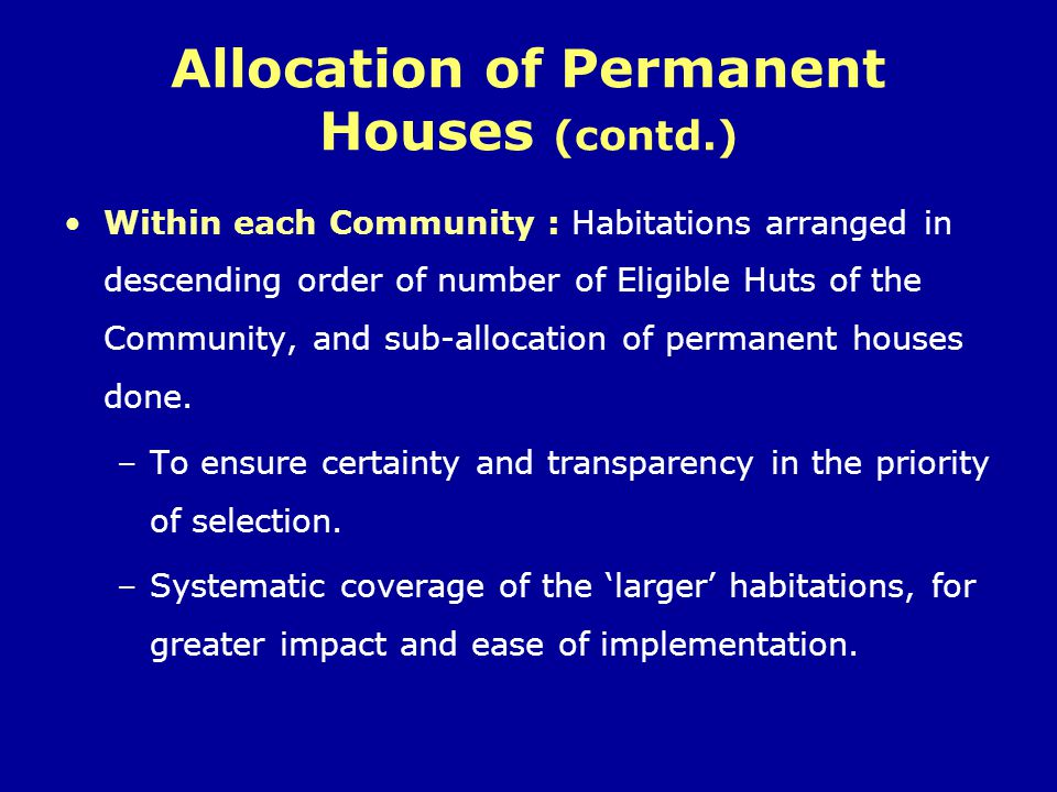 Allocation of Permanent Houses (contd.)