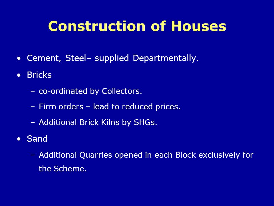 Construction of Houses