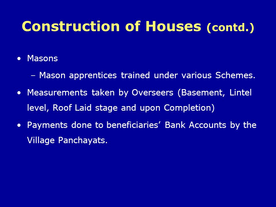 Construction of Houses (contd.)