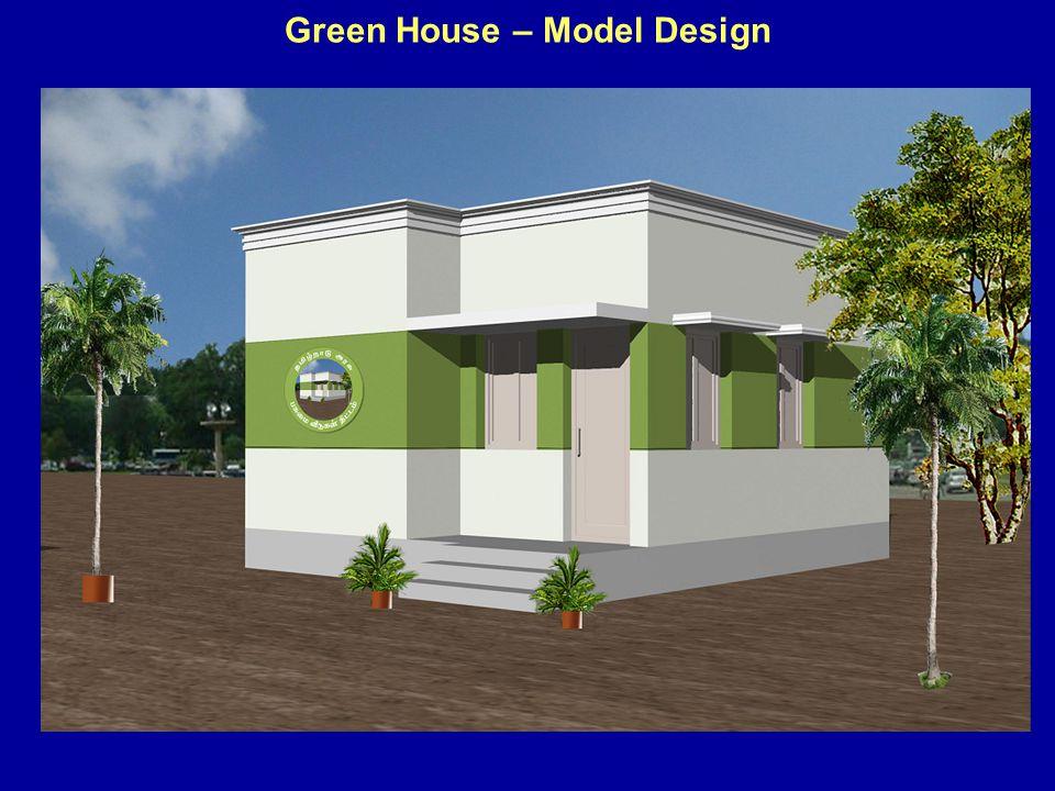 Green House – Model Design