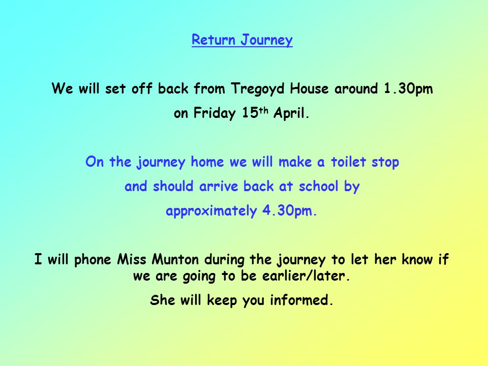 We will set off back from Tregoyd House around 1.30pm