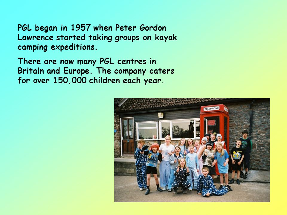 PGL began in 1957 when Peter Gordon Lawrence started taking groups on kayak camping expeditions.