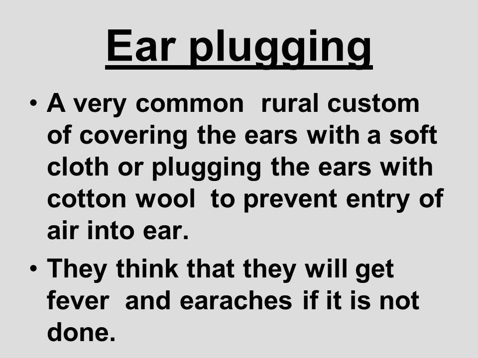 Ear plugging