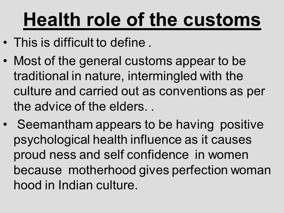 Health role of the customs