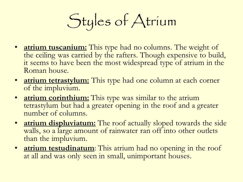 Styles of Atrium