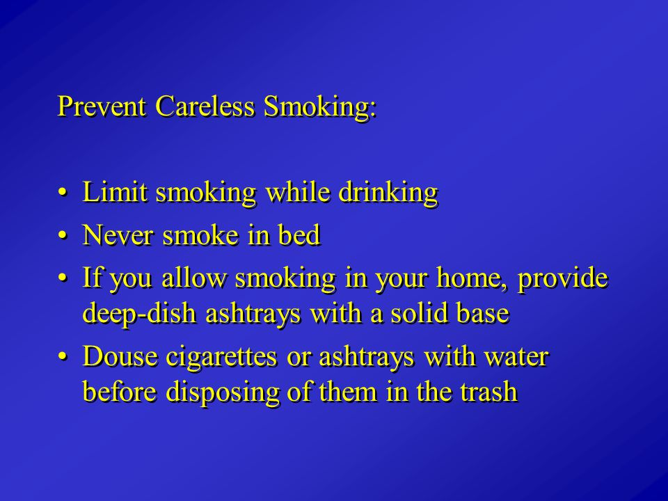 Prevent Careless Smoking: