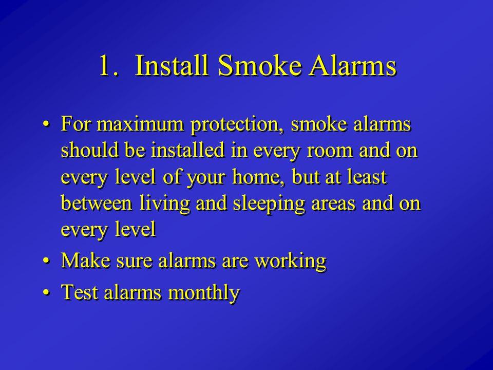 1. Install Smoke Alarms