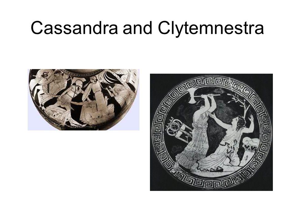 Cassandra and Clytemnestra