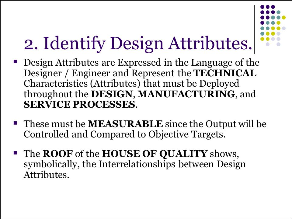 2. Identify Design Attributes.
