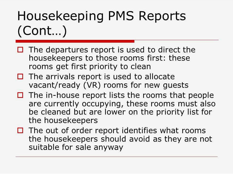 Housekeeping PMS Reports (Cont…)