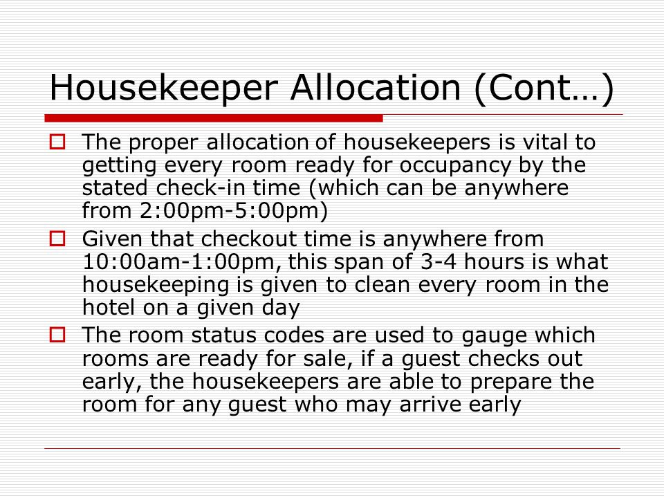 Housekeeper Allocation (Cont…)