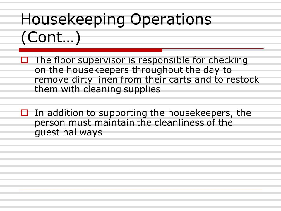 Housekeeping Operations (Cont…)