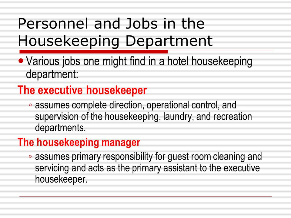 related literature to housekeeping in hotel Department – housekeeping department : relationship i-housekeeping department: the housekeeping department is one of the busiest sections in the hotel as far as the variety of functions performed, and.