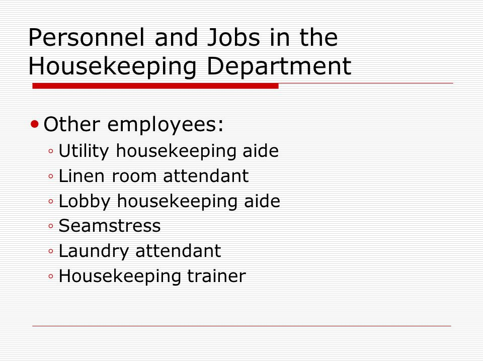 Personnel and Jobs in the Housekeeping Department