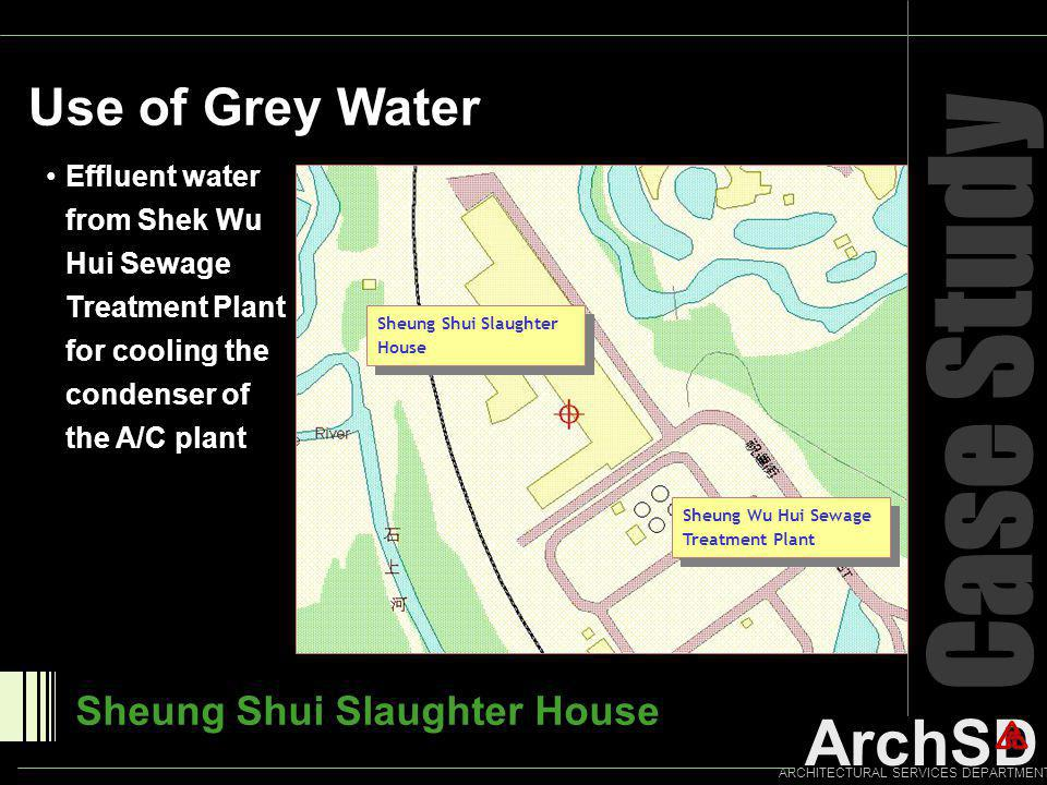 Case Study Use of Grey Water Sheung Shui Slaughter House
