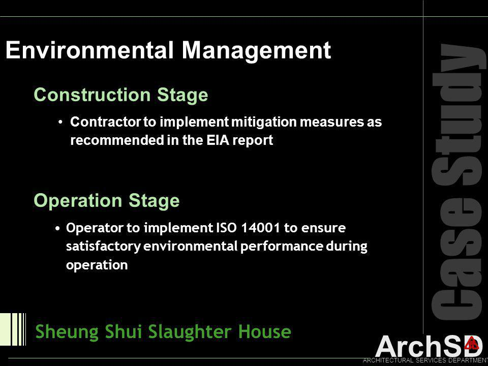 Case Study Environmental Management Construction Stage Operation Stage