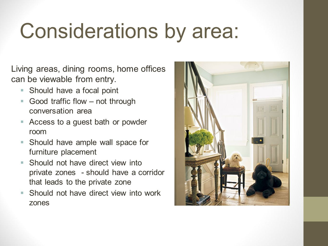 Considerations by area: