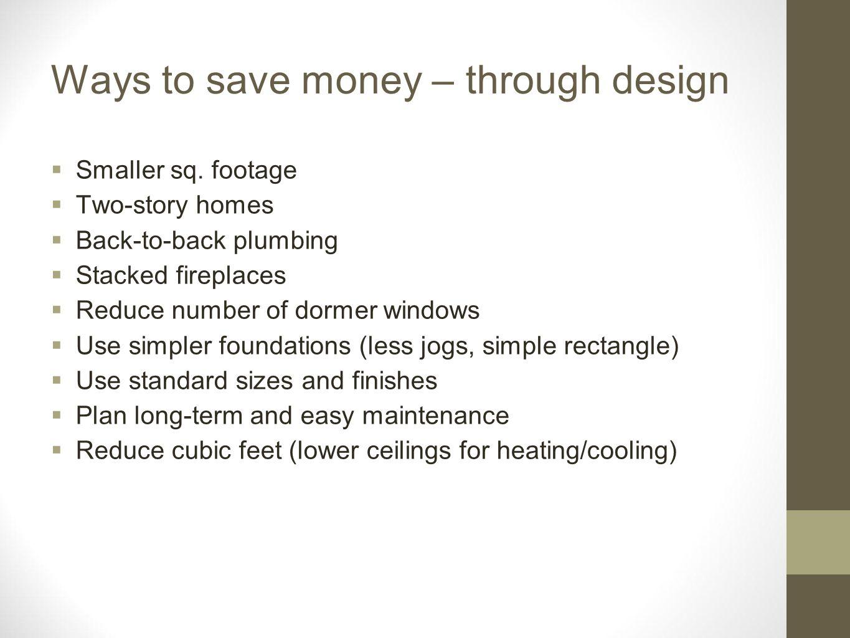 Ways to save money – through design