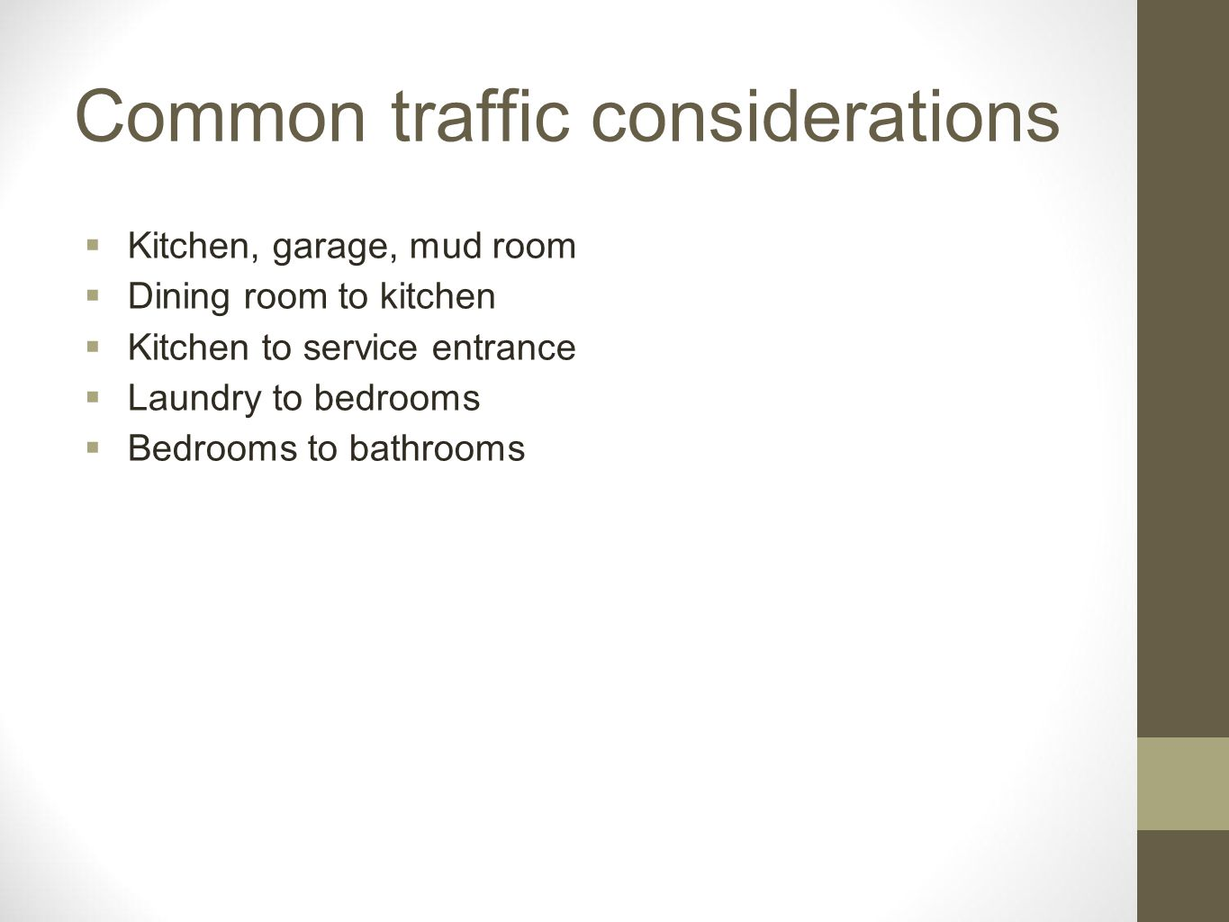 Common traffic considerations