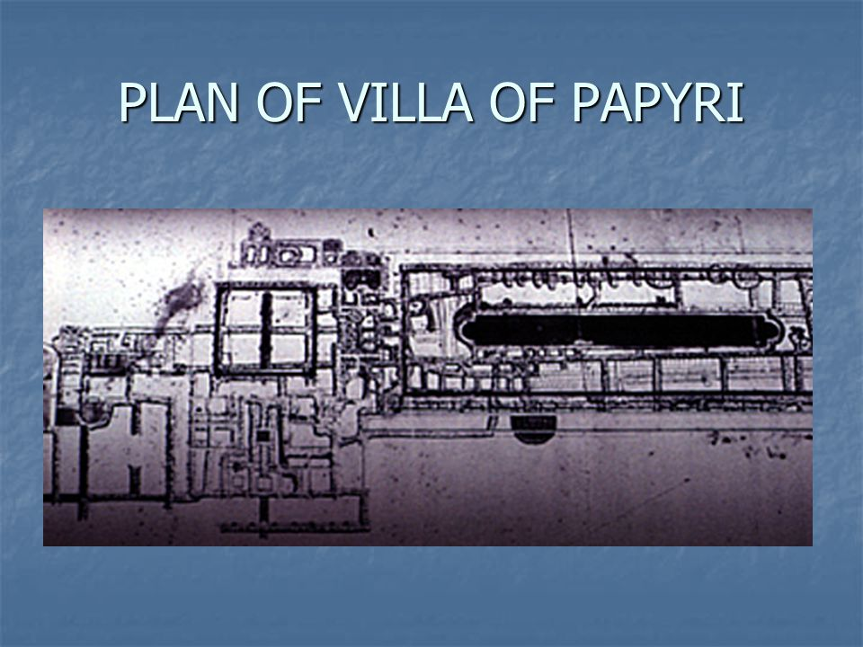 PLAN OF VILLA OF PAPYRI
