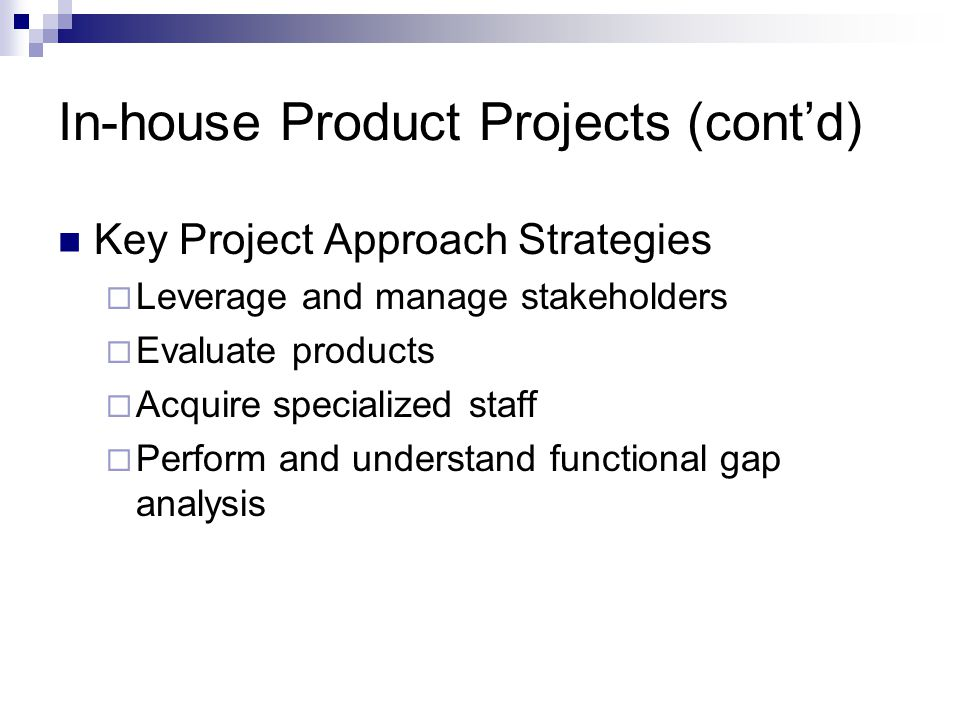 In-house Product Projects (cont'd)