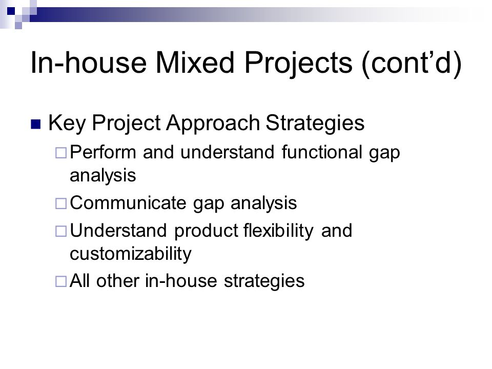 In-house Mixed Projects (cont'd)