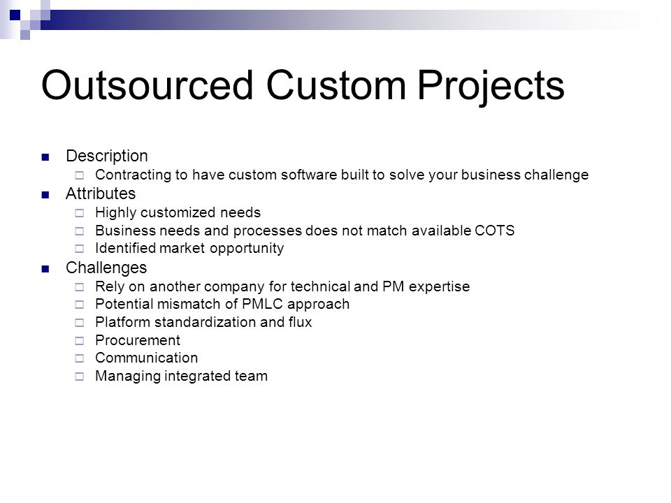 Outsourced Custom Projects