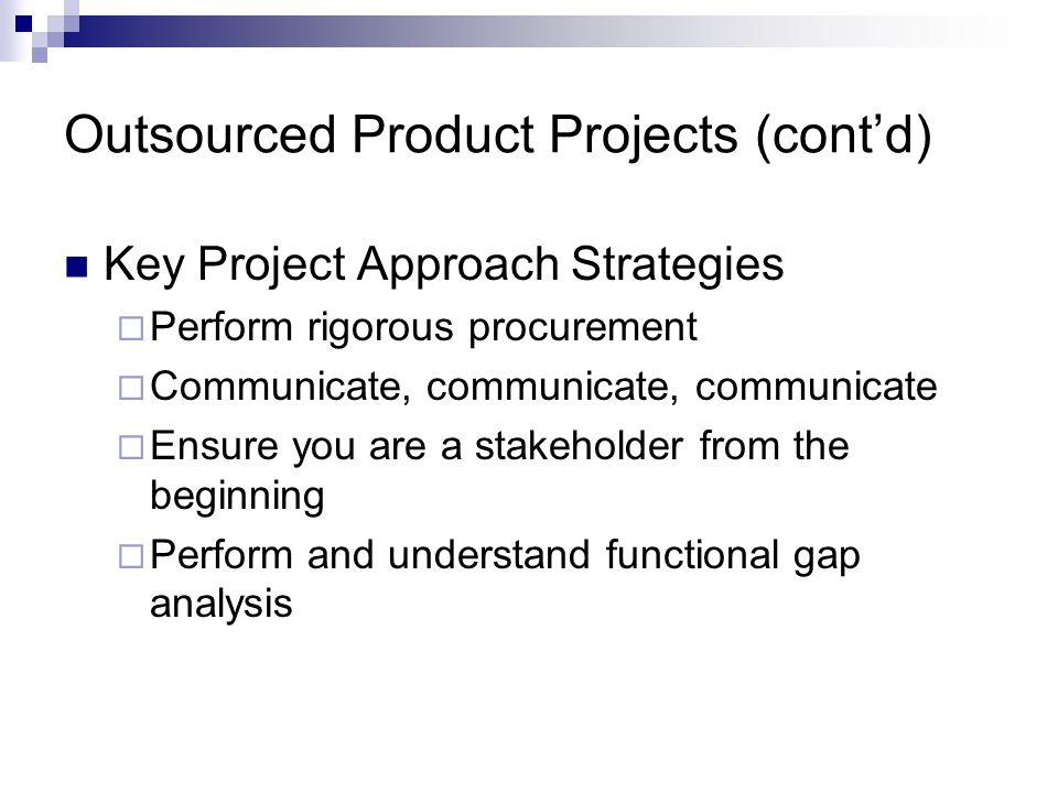 Outsourced Product Projects (cont'd)