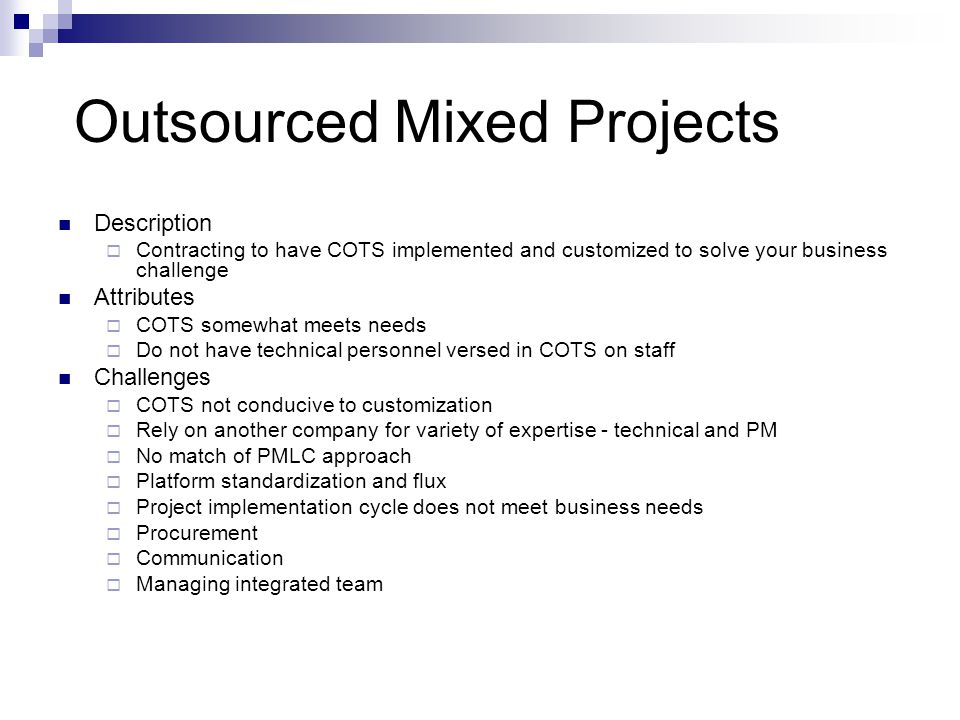 Outsourced Mixed Projects
