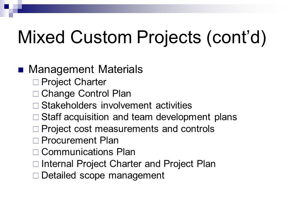 Mixed Custom Projects (cont'd)