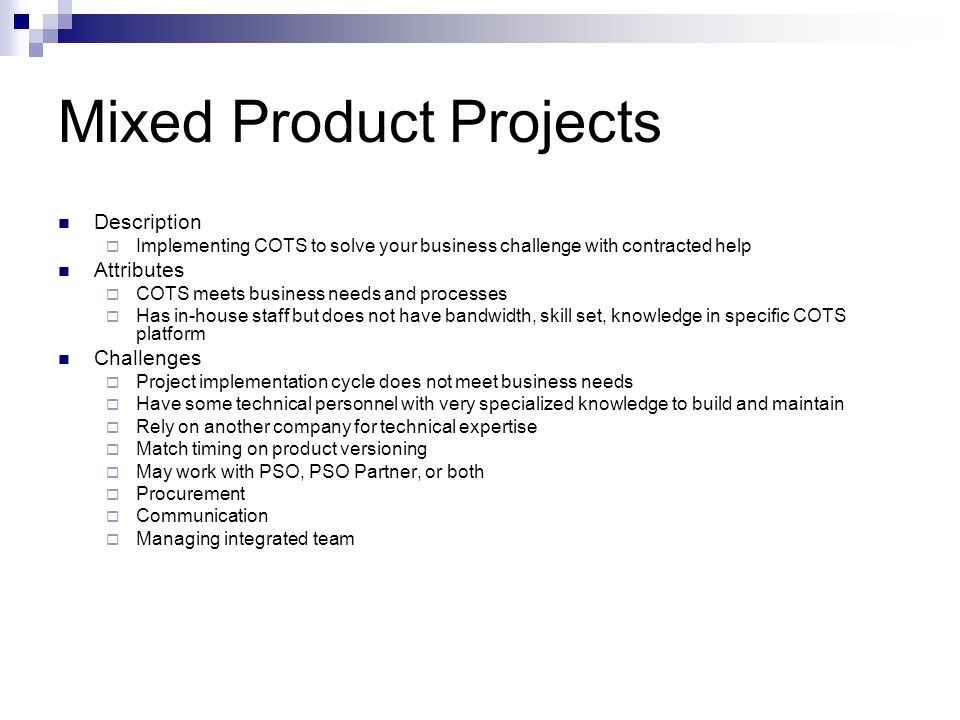 Mixed Product Projects