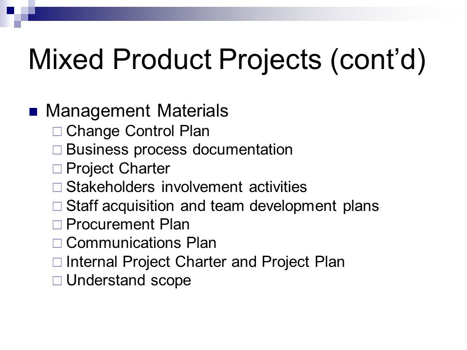 Mixed Product Projects (cont'd)