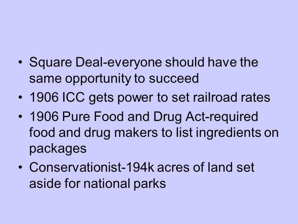 Square Deal-everyone should have the same opportunity to succeed