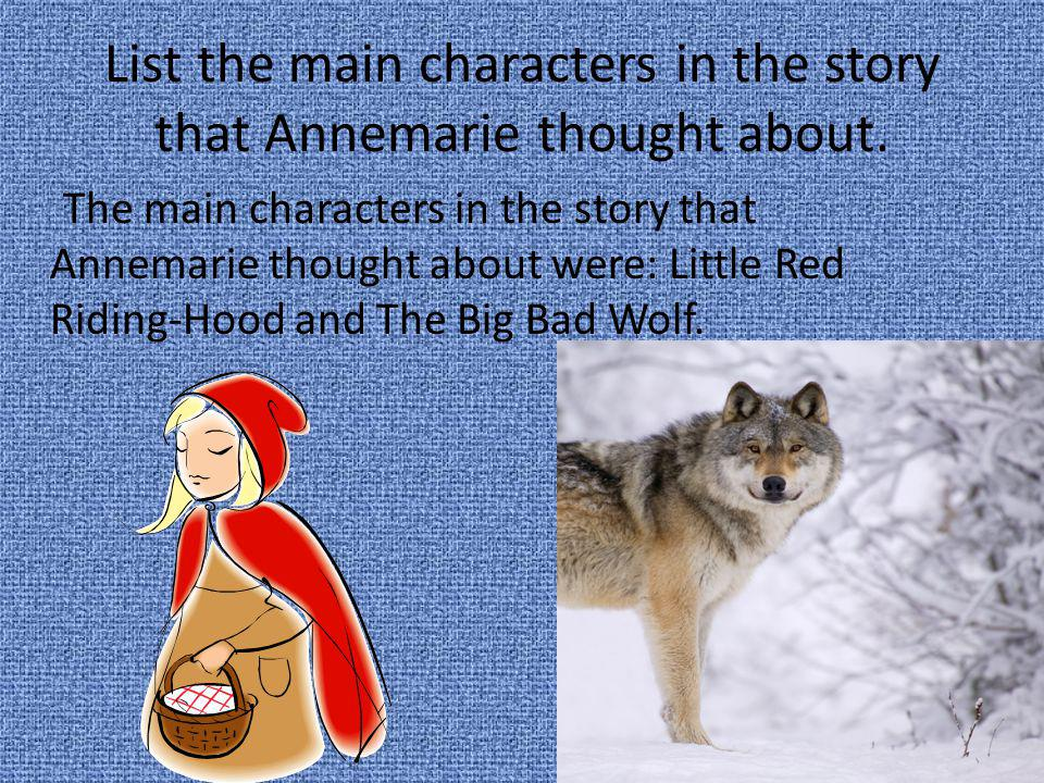 List the main characters in the story that Annemarie thought about.