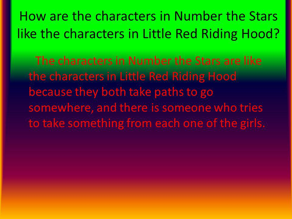 How are the characters in Number the Stars like the characters in Little Red Riding Hood