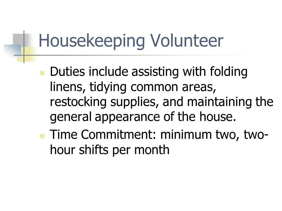 Housekeeping Volunteer