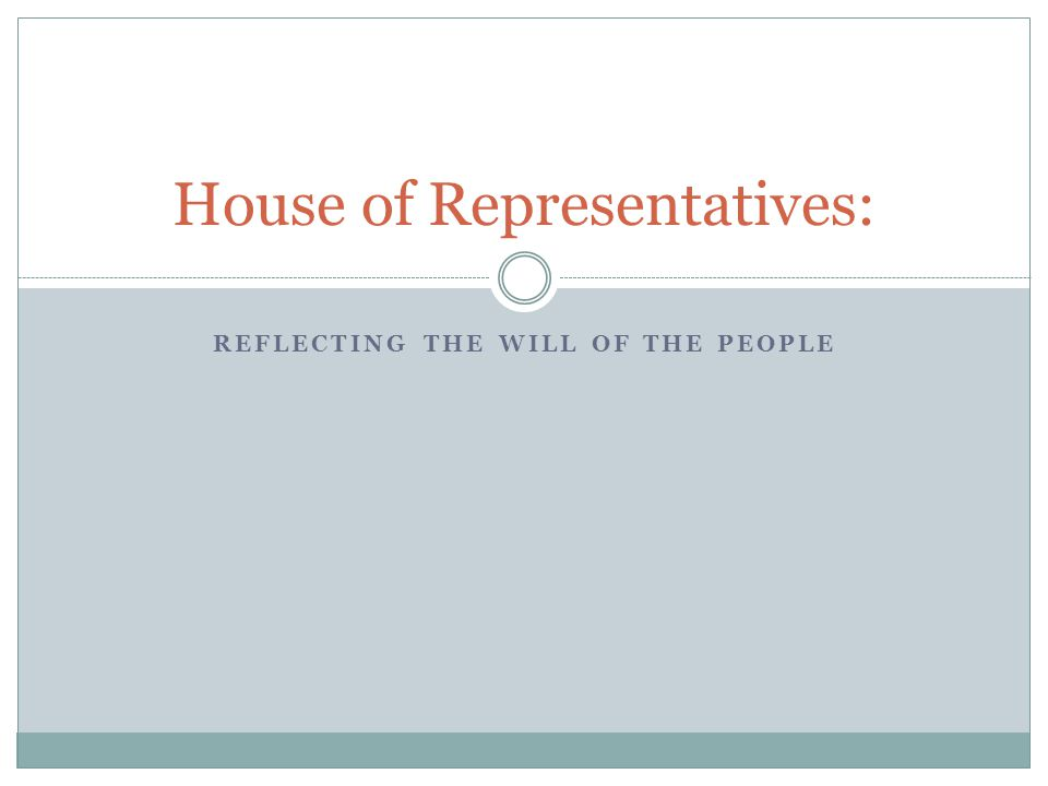 House of Representatives: