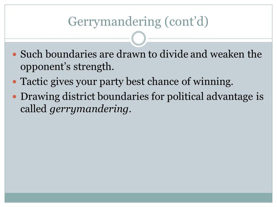 Gerrymandering (cont'd)