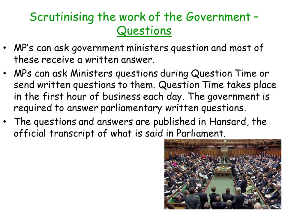 Scrutinising the work of the Government – Questions