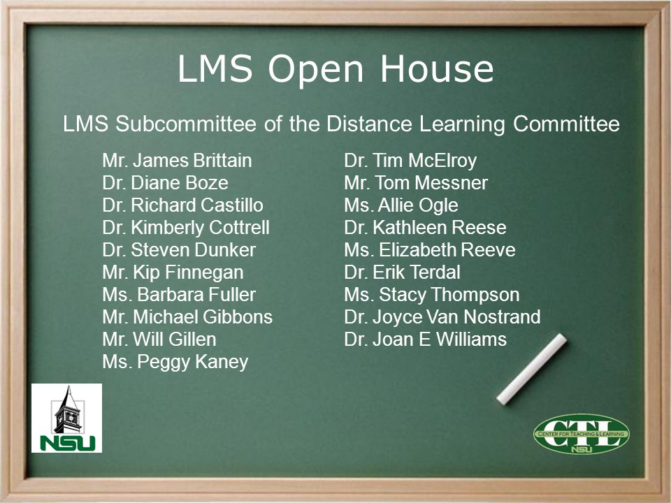LMS Open House LMS Subcommittee of the Distance Learning Committee