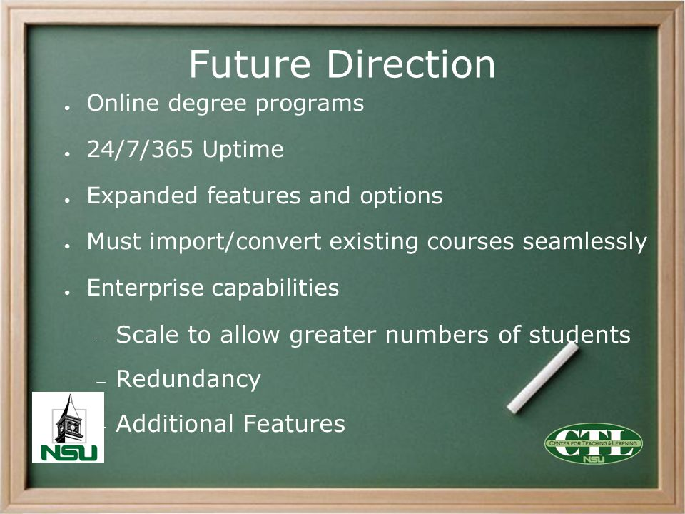 Future Direction Scale to allow greater numbers of students Redundancy