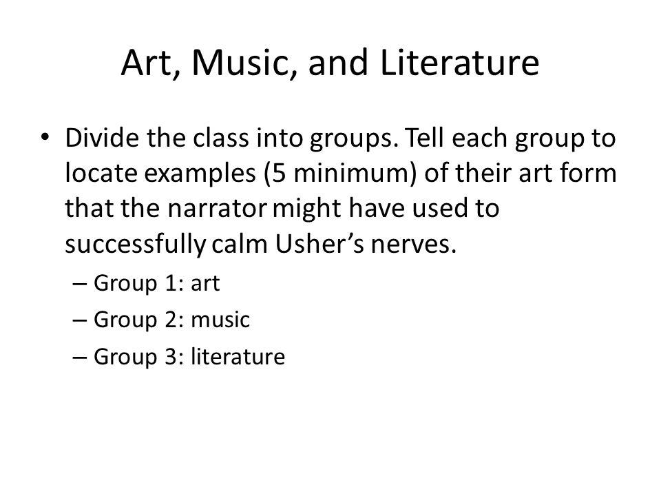 Art, Music, and Literature